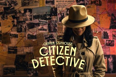 Post image for Theater Review: CITIZEN DETECTIVE (Geffen Playhouse)