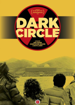 Post image for Film Review: DARK CIRCLE (Newly Restored; directed by Judy Irving, Christopher Beaver & Ruth Landy)