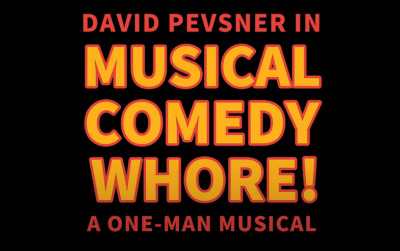 Post image for Theater/Film: MUSICAL COMEDY WHORE! (Breaking Glass)
