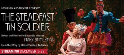 Post image for Theater Review: THE STEADFAST TIN SOLDIER (Lookingglass)