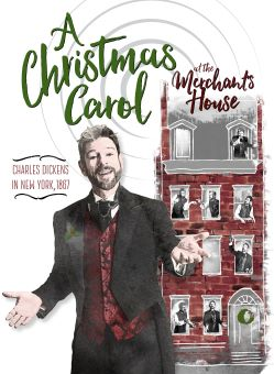Post image for Theater Preview: A CHRISTMAS CAROL (Summoners Ensemble Theatre at the Merchant's House)