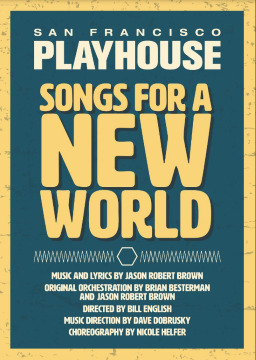 Post image for Theater Review: SONGS FOR A NEW WORLD (SF Playhouse)