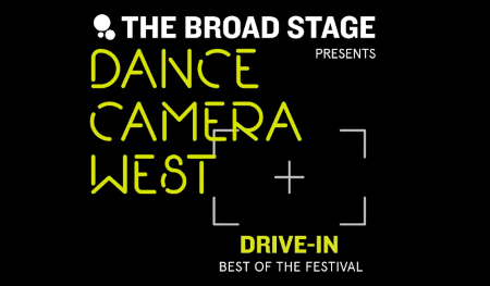 Post image for Dance/Film: DANCE CAMERA WEST DRIVE-IN (The Broad Stage at Santa Monica College Bundy Campus)