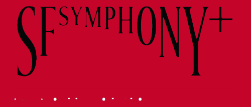 Post image for Music: SFSYMPHONY+ (San Francisco Symphony)