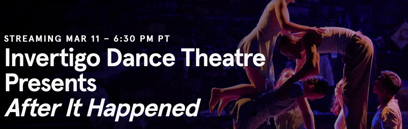 Post image for Dance: AFTER IT HAPPENED (Invertigo Dance Theatre at The Ford)