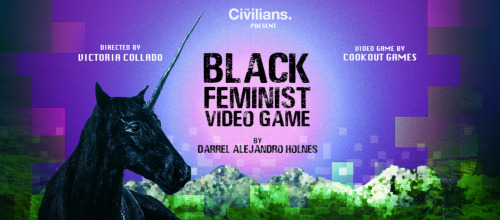 Post image for Theater: BLACK FEMINIST VIDEO GAME (TheCivilians)