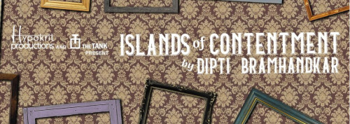 Post image for NYC Theater: ISLANDS OF CONTENTMENT & CAPRICORN 29 (The Tank)