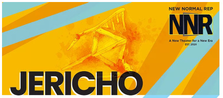 Post image for Theater: JERICHO (New Normal Rep)