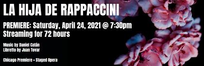 Post image for Opera: LA HIJA DE RAPPACCINI (Chicago Opera Theater)