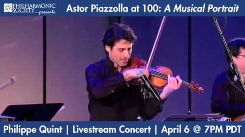 Post image for Music: ASTOR PIAZZOLLA AT 100; CHARLIE CHAPLIN'S SMILE (Violinist Philippe Quint)