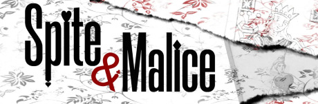 Post image for Theater: SPITE AND MALICE (Part of Post Theatrical)