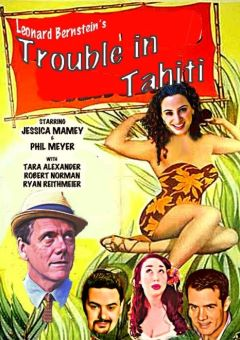 Post image for Opera Review: TROUBLE IN TAHITI (Pacific Opera Project)