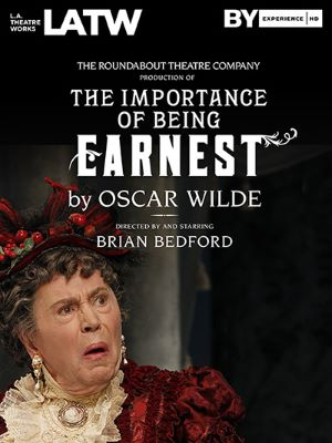 Post image for Theatre: THE IMPORTANCE OF BEING EARNEST: LIVE IN HD (Directed by and starring Brian Bedford)