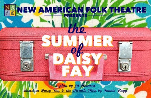 Post image for Theater Podcast: THE SUMMER OF DAISY FAY (New American Folk Theatre)