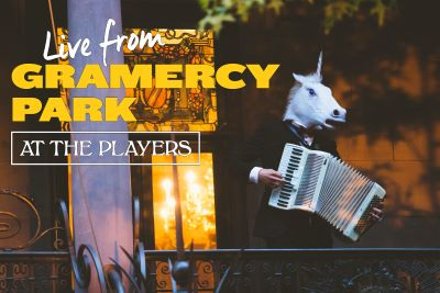 Post image for Theater: LIVE FROM GRAMERCY PARK AT THE PLAYERS