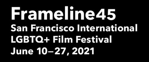 Post image for Film: FRAMELINE45 FILM FESTIVAL (Pride Night and more)