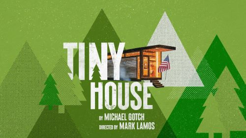 Post image for Virtual Theater: TINY HOUSE (Westport Country Playhouse)