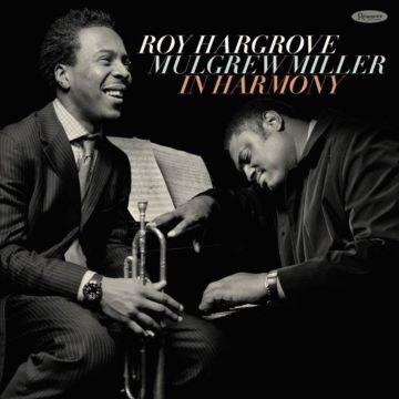 Post image for Jazz Album: IN HARMONY (Roy Hargrove and Mulgrew Miller)