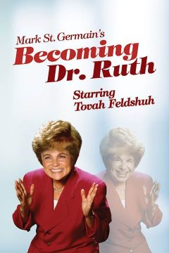 Post image for Virtual Theater Review: BECOMING DR. RUTH (starring Tovah Feldshuh from North Coast Rep in San Diego)
