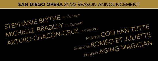 Post image for Opera: SAN DIEGO OPERA'S 2021-22 SEASON ANNOUNCEMENT