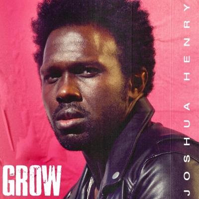 Post image for Album Release: GROW (Joshua Henry; available September 10)