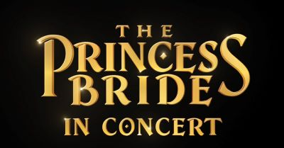 Post image for Film: THE PRINCESS BRIDE IN CONCERT (The Hollywood Bowl)