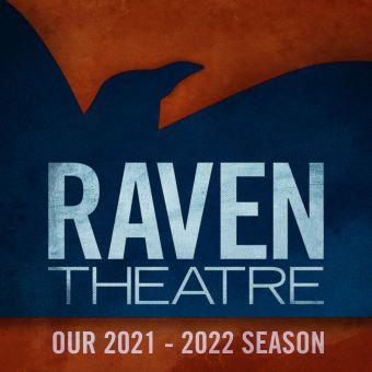 Post image for Chicago Theater: RAVEN THEATRE'S 2021-22 SEASON