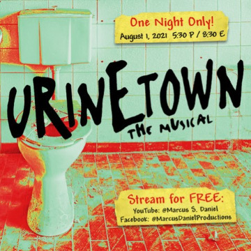 Post image for Virtual Theater: URINETOWN THE MUSICAL (MSD Productions)
