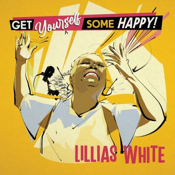 Post image for Album Review: GET YOURSELF SOME HAPPY (Lillias White)