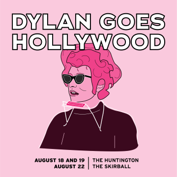 Post image for Upcoming Concert: DYLAN GOES HOLLYWOOD (MUSE/IQUE at The Huntington Library and The Skirball Cultural Center)