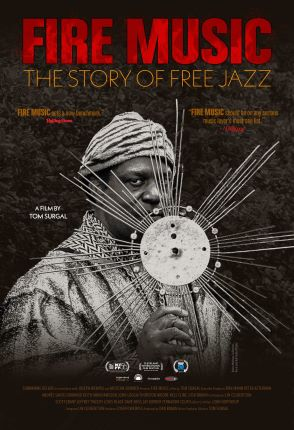 Post image for Film Review: FIRE MUSIC (directed by Tom Surgal)