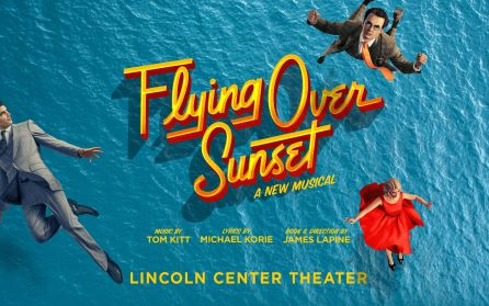 Post image for Broadway Opening: FLYING OVER SUNSET (Lincoln Center Theater at the Vivian Beaumont)