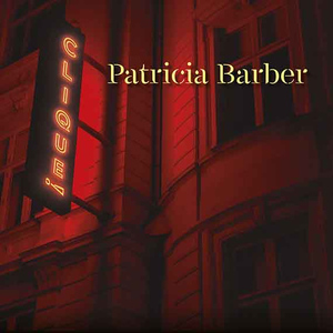 Post image for Album Review: CLIQUE (Patricia Barber on Impex Records)