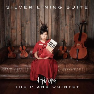 Post image for Album Review: SILVER LINING SUITE (Hiromi)
